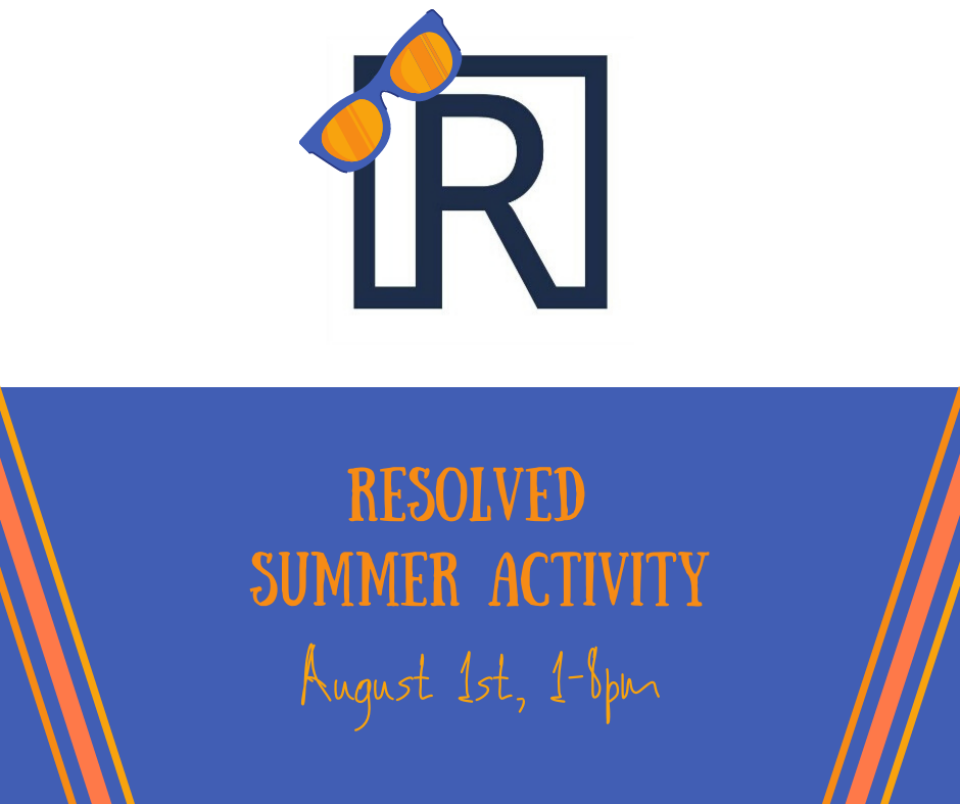 Resolved Ministry Summer Activity